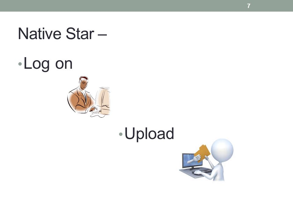 Native Star – Log on Upload 7