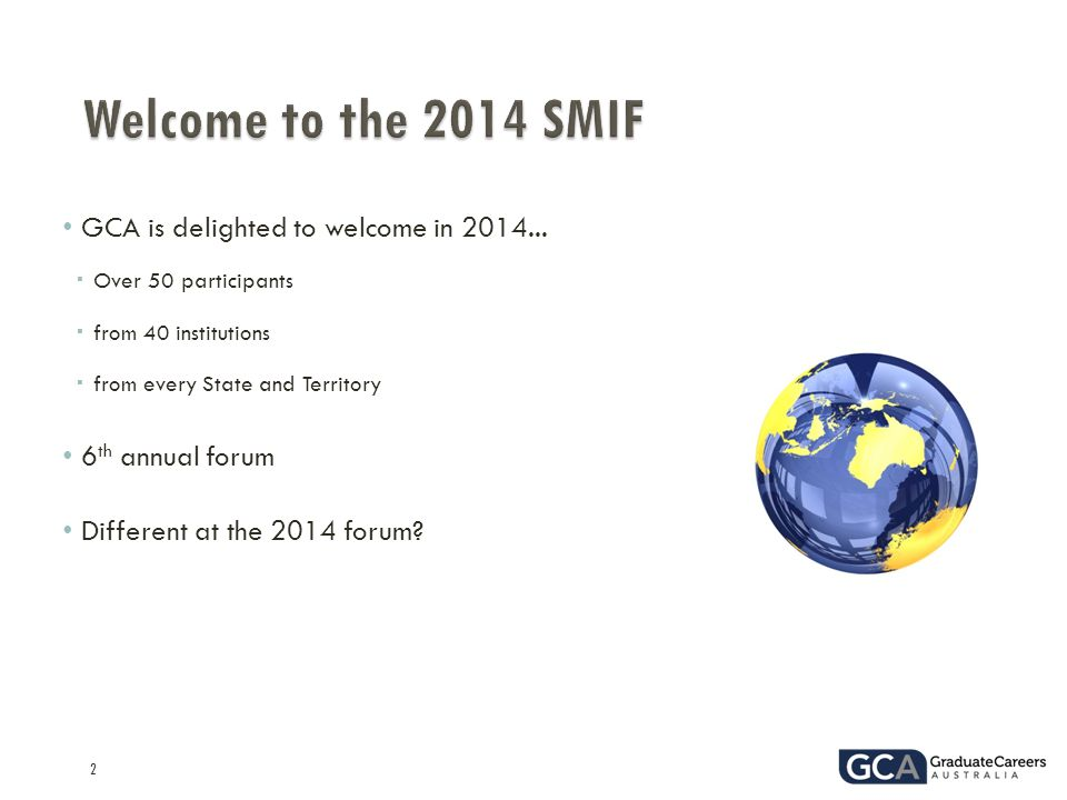 2 GCA is delighted to welcome in 2014...