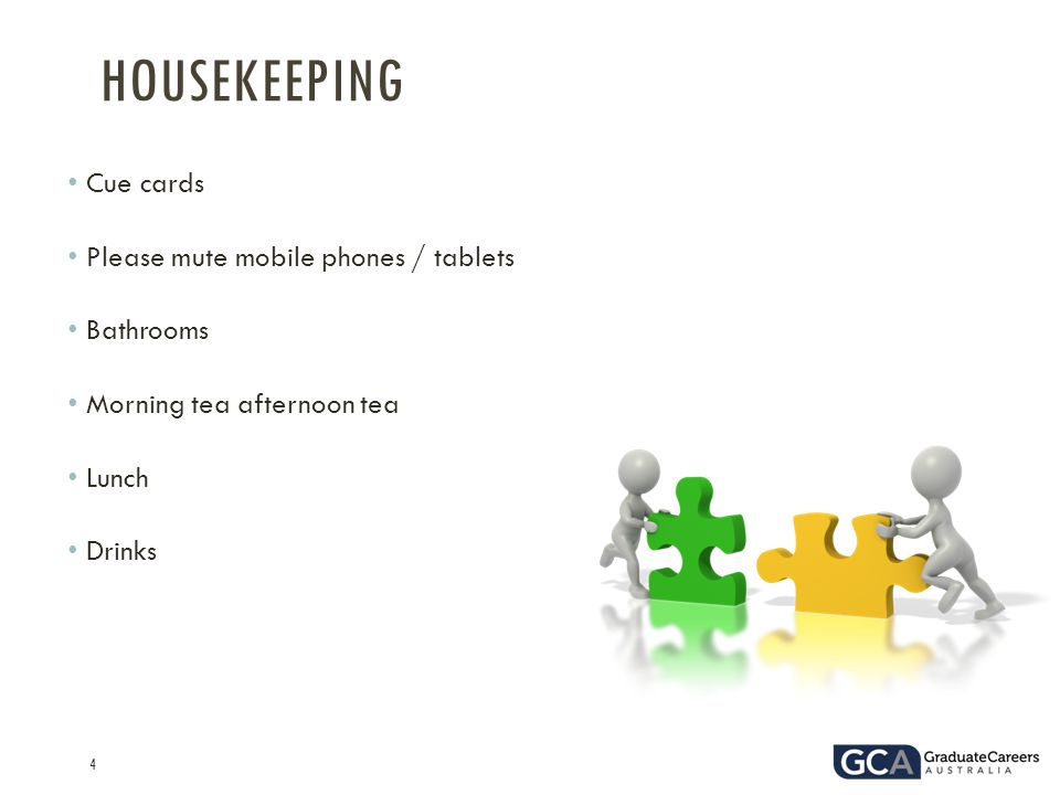 4 Cue cards Please mute mobile phones / tablets Bathrooms Morning tea afternoon tea Lunch Drinks HOUSEKEEPING