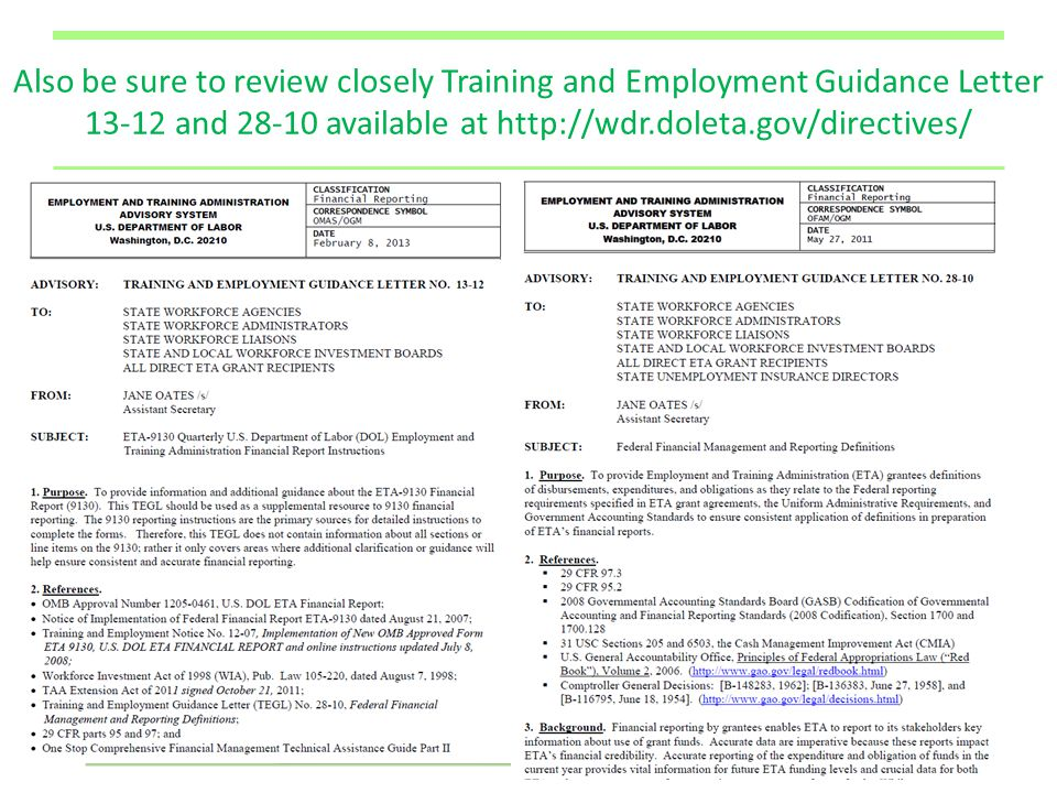 31 Also be sure to review closely Training and Employment Guidance Letter 13-12 and 28-10 available at http://wdr.doleta.gov/directives/