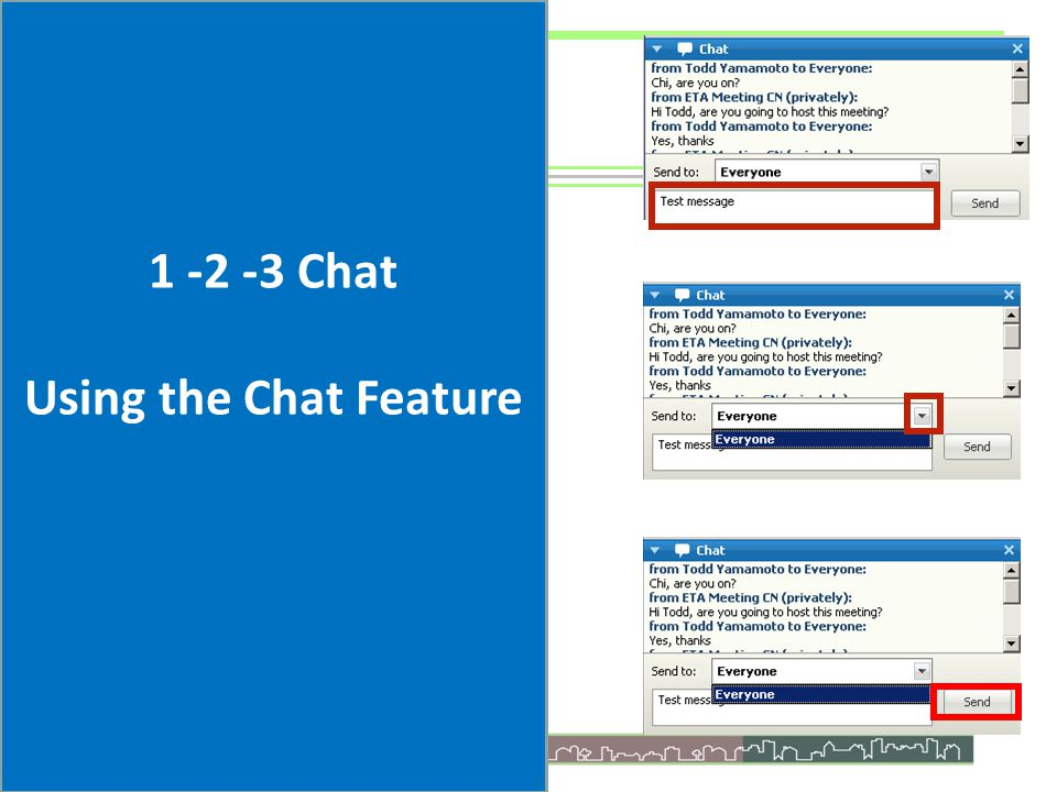 1 -2 -3 Chat Using the Chat Feature