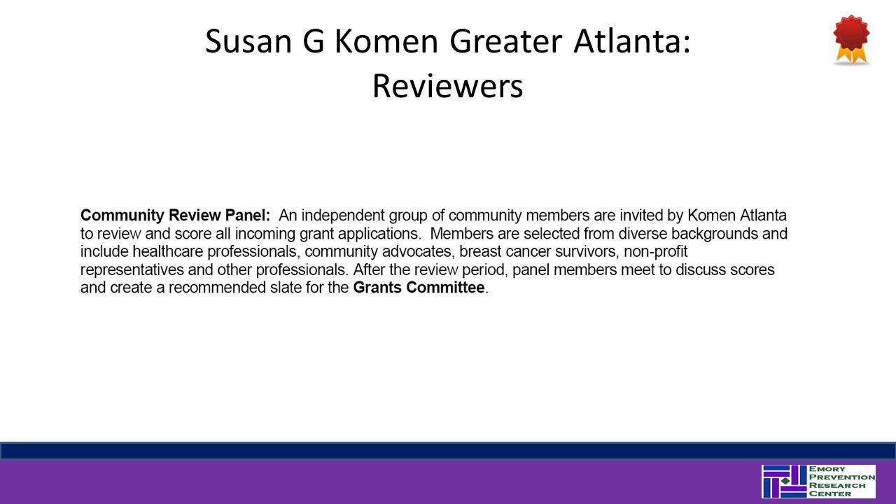 Susan G Komen Greater Atlanta: Reviewers