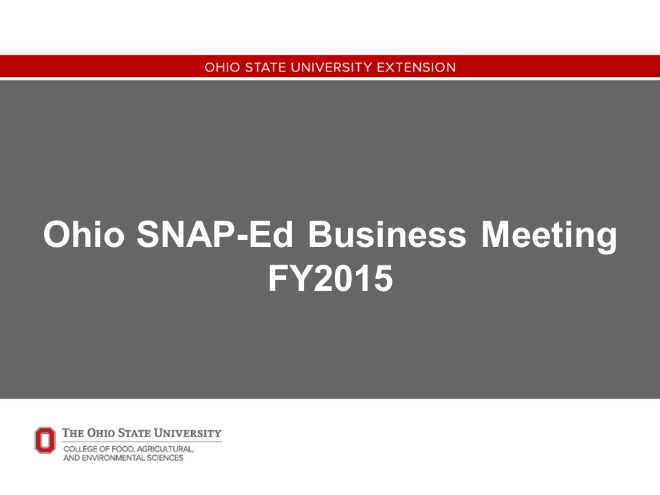 Ohio SNAP-Ed Business Meeting FY2015