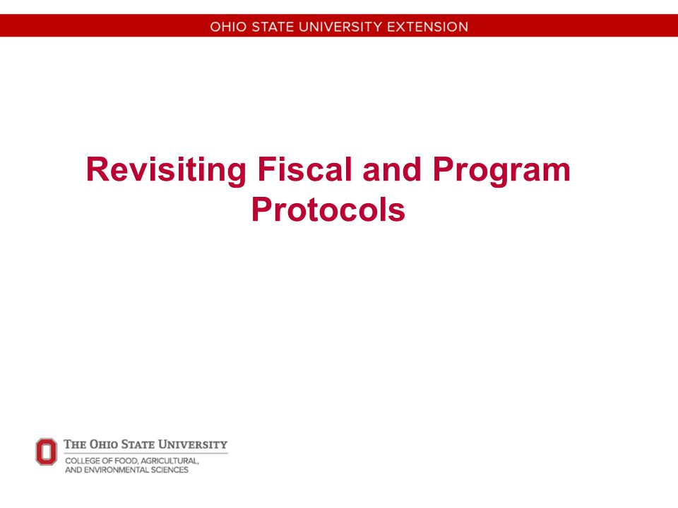 Revisiting Fiscal and Program Protocols