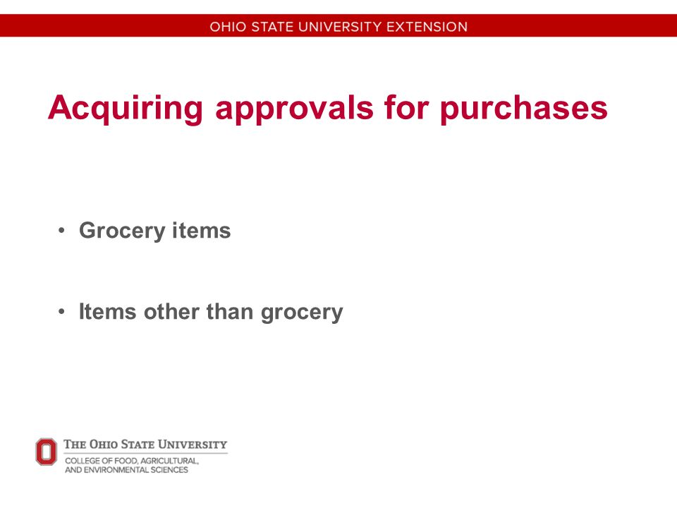 Acquiring approvals for purchases Grocery items Items other than grocery