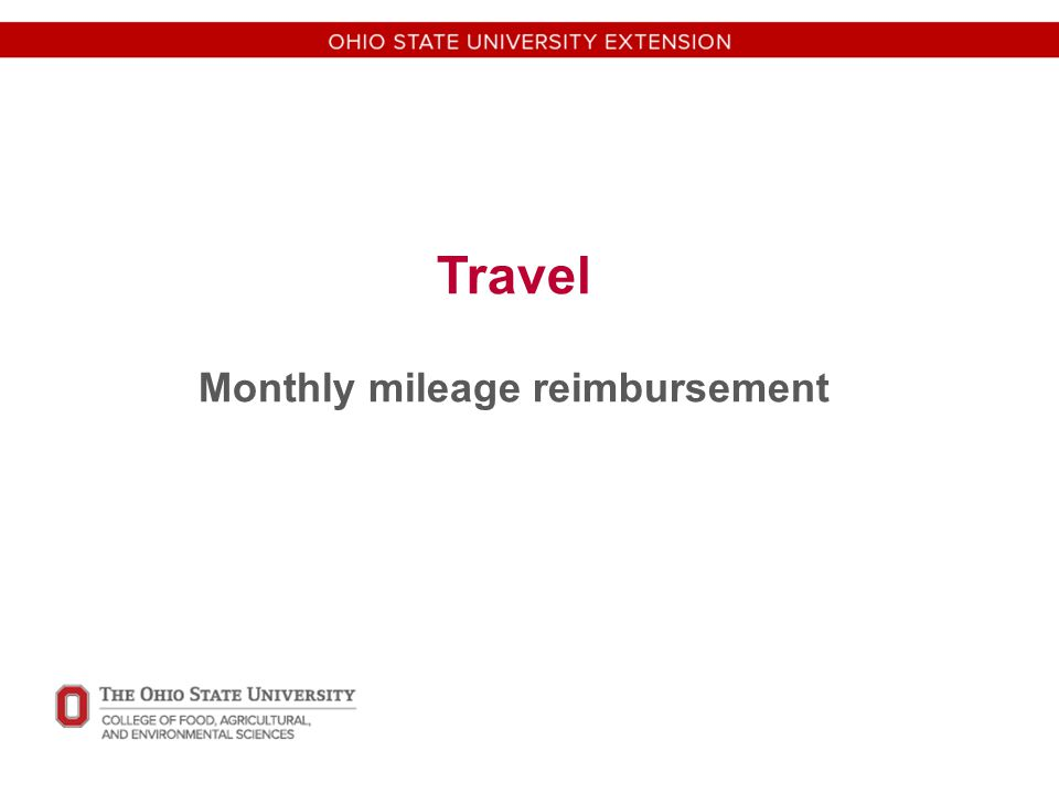 Travel Monthly mileage reimbursement