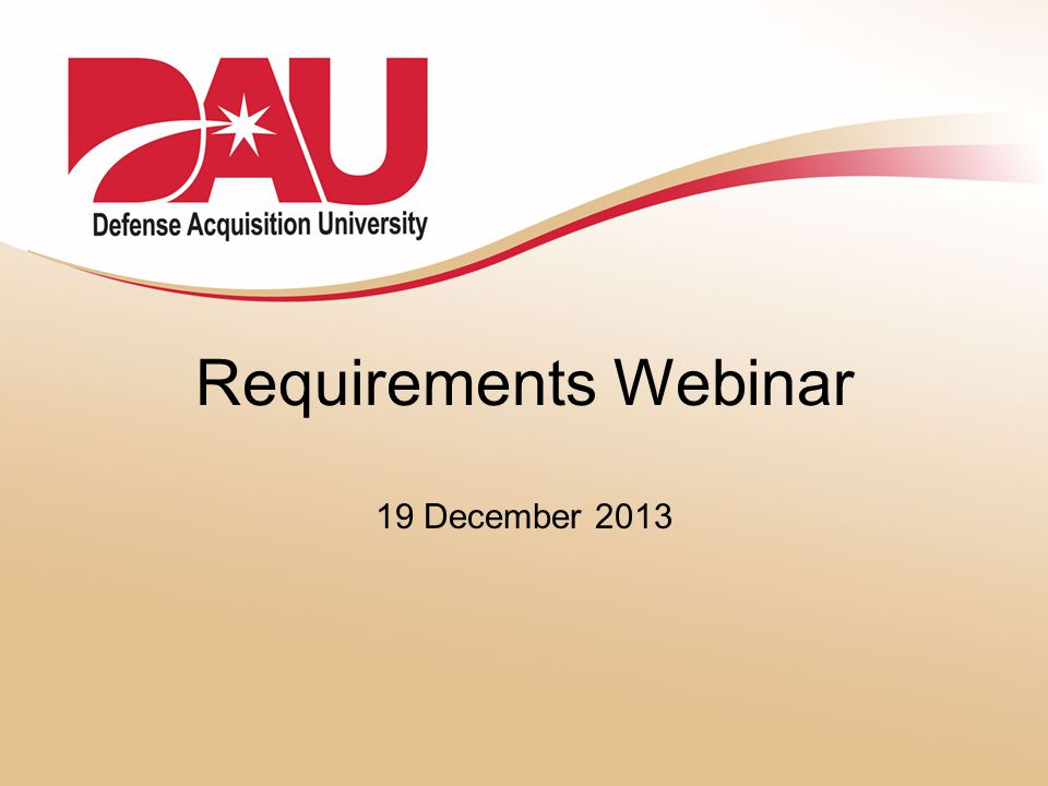 Requirements Webinar 19 December 2013
