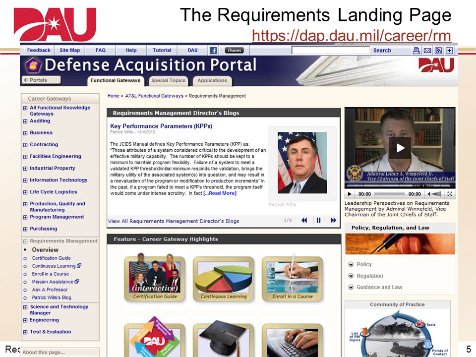 Requirements Webinar – December 2013 The Requirements Landing Page https://dap.dau.mil/career/rm https://dap.dau.mil/career/rm 5