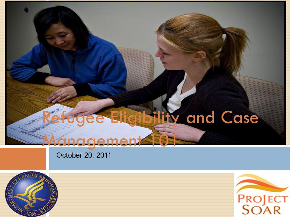 Case Management Documentation: An ORR Monitoring Component  Case file reviews  Staff interviews  Client interviews  Community partner meetings