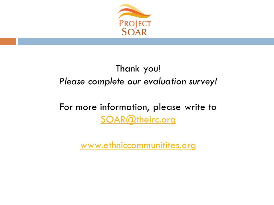 Thank you. Please complete our evaluation survey.