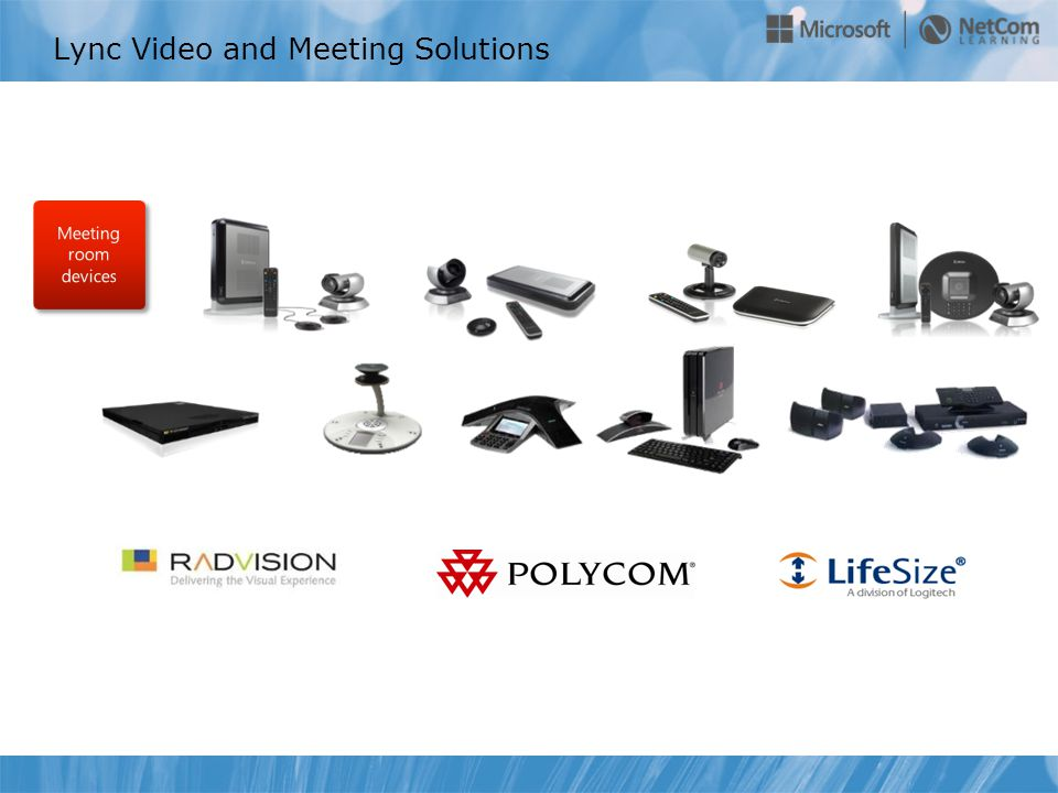 Lync Video and Meeting Solutions