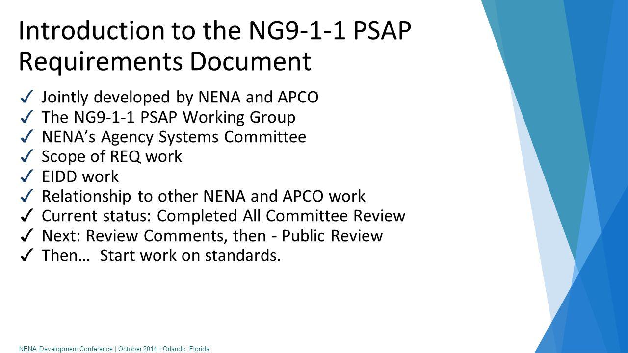NENA Development Conference   October 2014   Orlando, Florida Requirements vs.