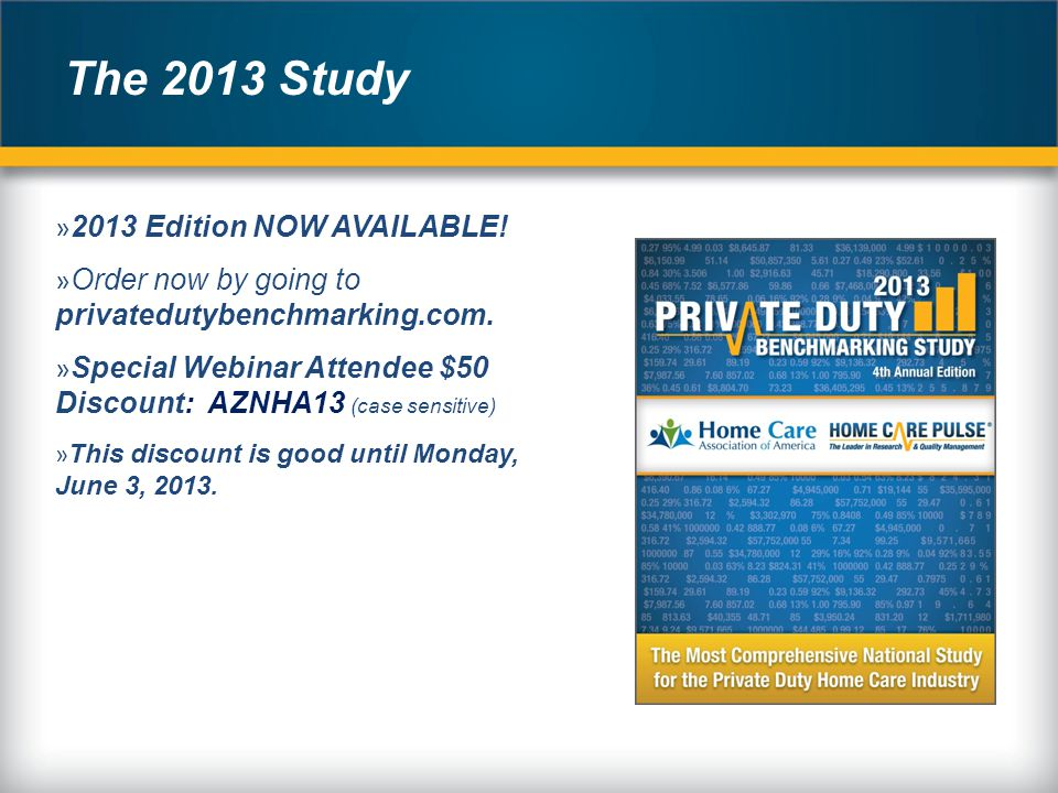 The 2013 Study » 2013 Edition NOW AVAILABLE. » Order now by going to privatedutybenchmarking.com.
