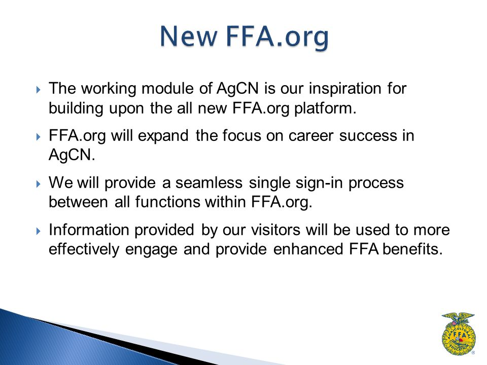  The working module of AgCN is our inspiration for building upon the all new FFA.org platform.