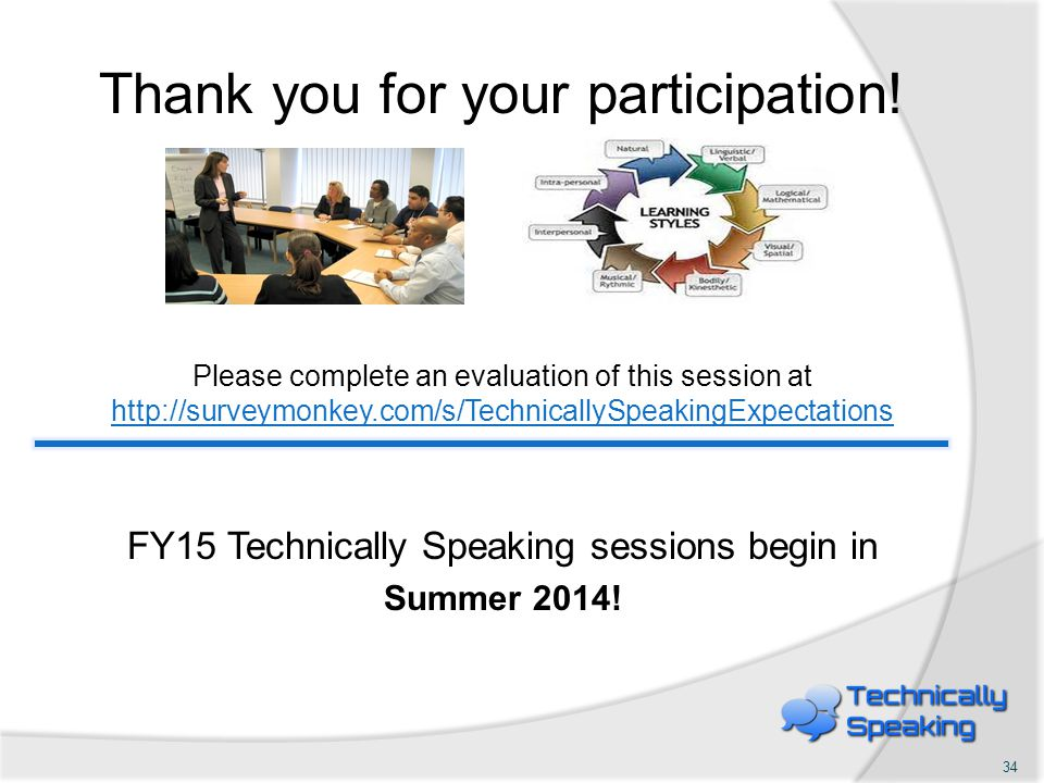Thank you for your participation! Please complete an evaluation of this session at http://surveymonkey.com/s/TechnicallySpeakingExpectations http://su