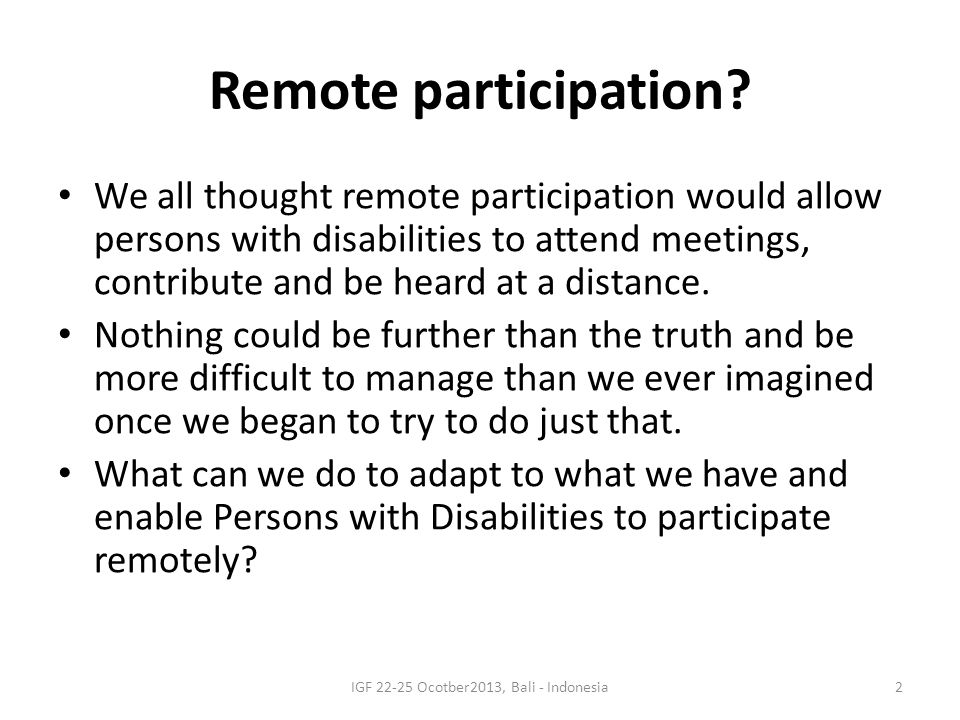 Remote participation.
