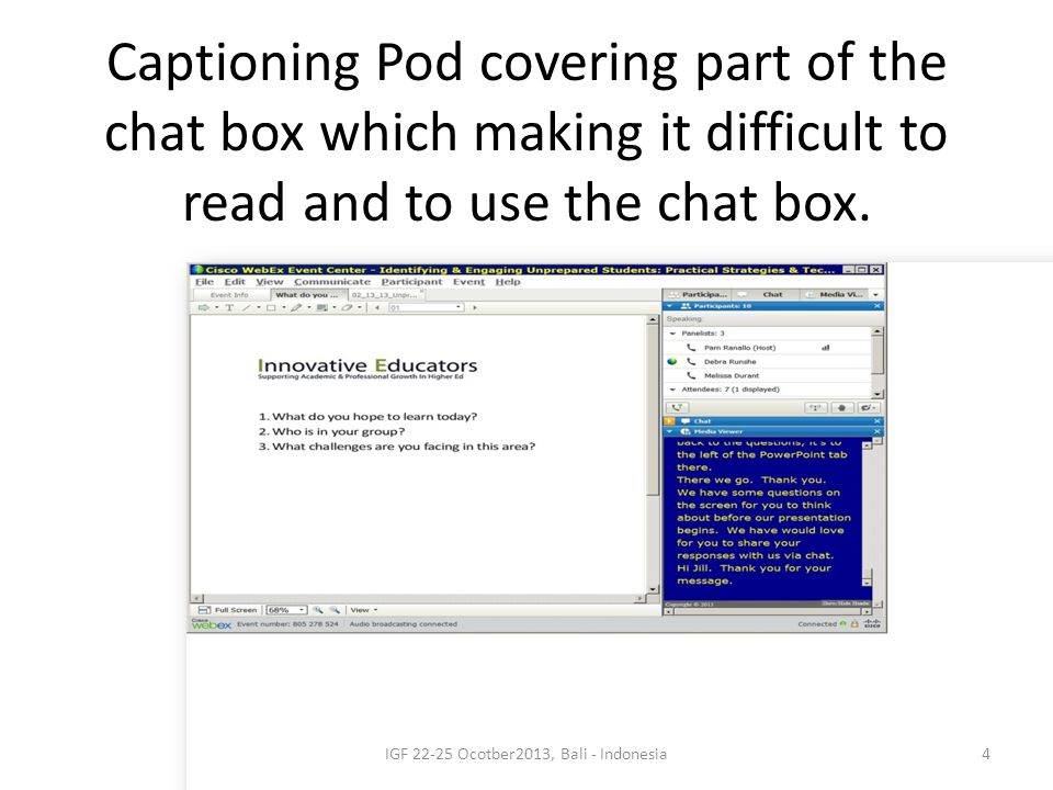 Captioning Pod covering part of the chat box which making it difficult to read and to use the chat box.