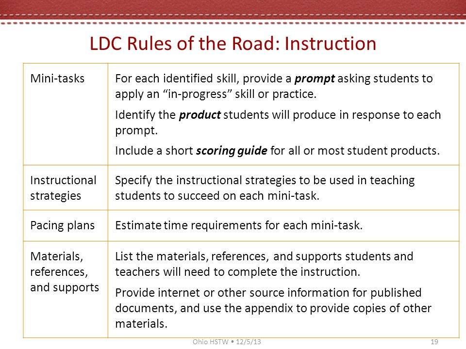 LDC Rules of the Road: Instruction Mini-tasksFor each identified skill, provide a prompt asking students to apply an in-progress skill or practice.