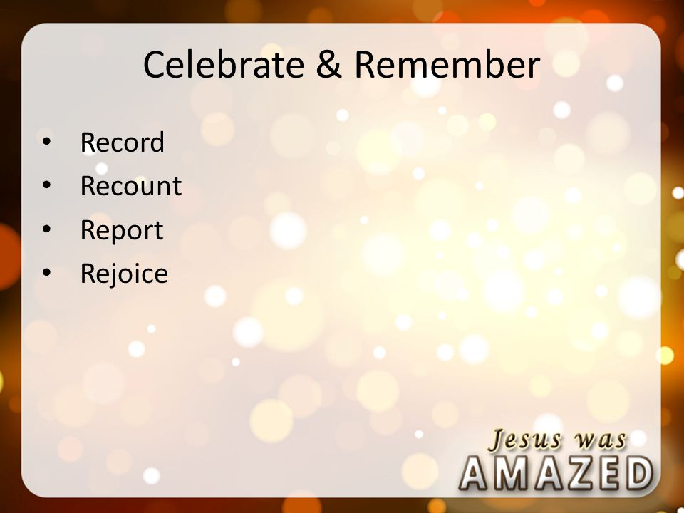 Celebrate & Remember Record Recount Report Rejoice