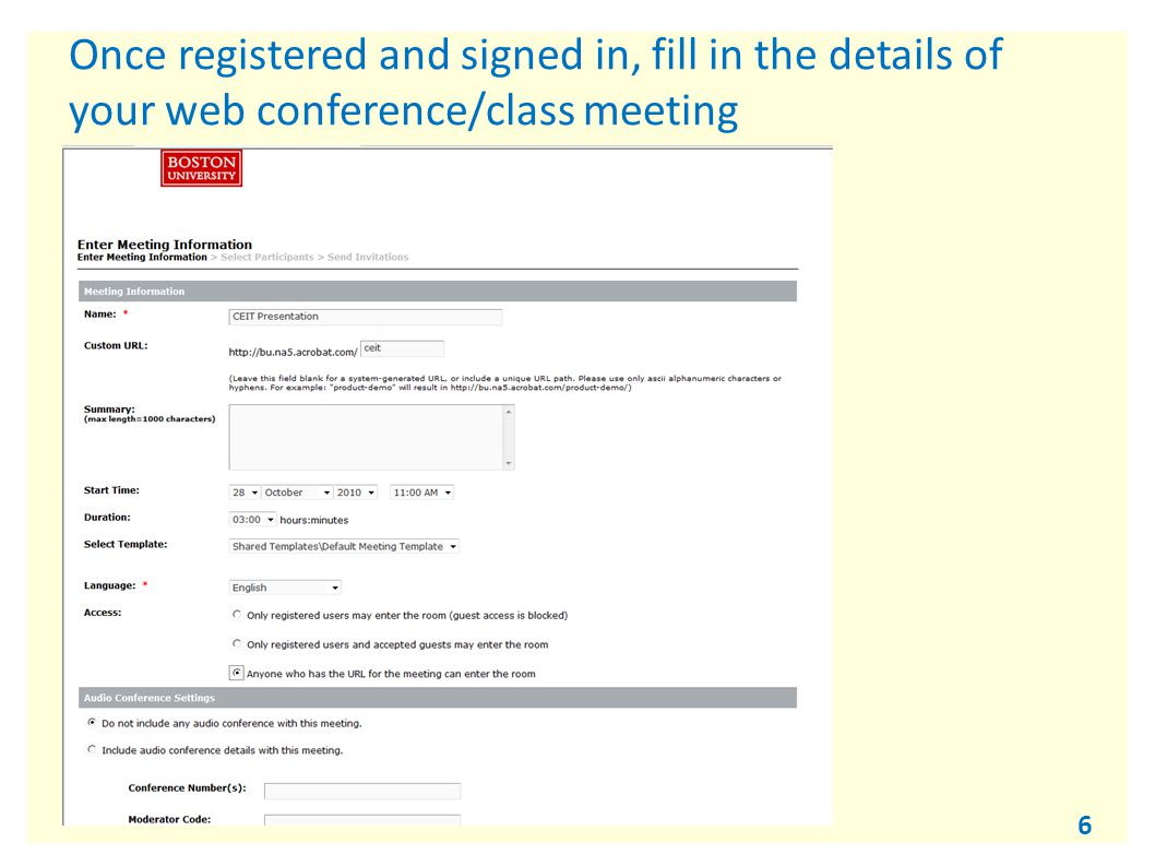 6 Once registered and signed in, fill in the details of your web conference/class meeting