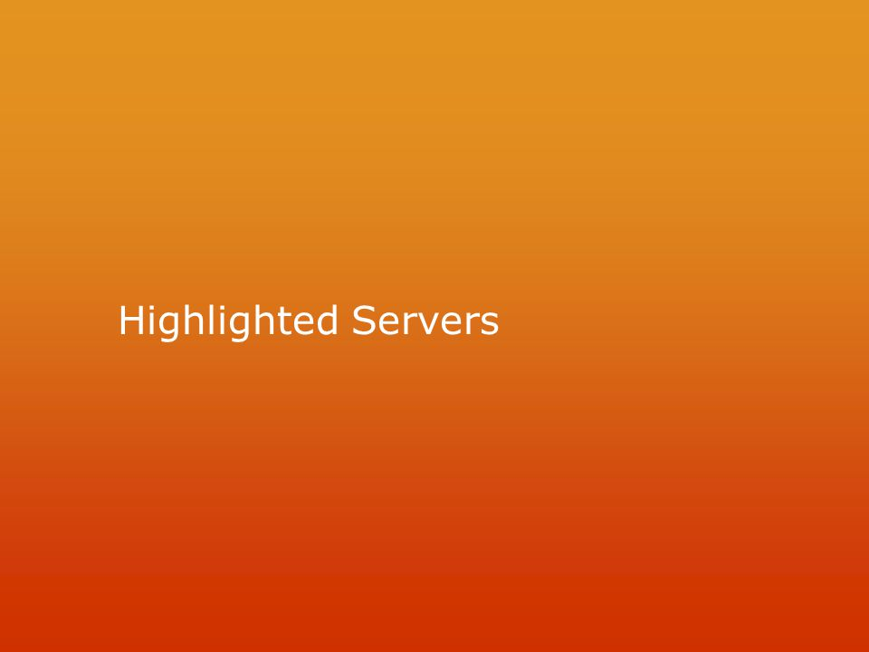 Highlighted Servers