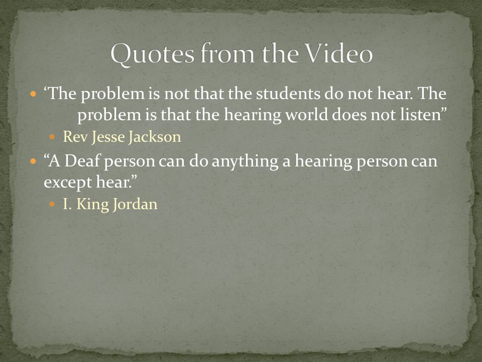 'The problem is not that the students do not hear.
