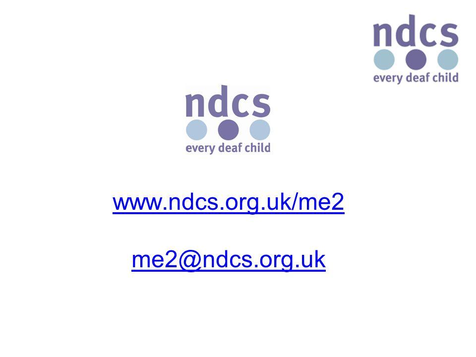 www.ndcs.org.uk/me2 me2@ndcs.org.uk