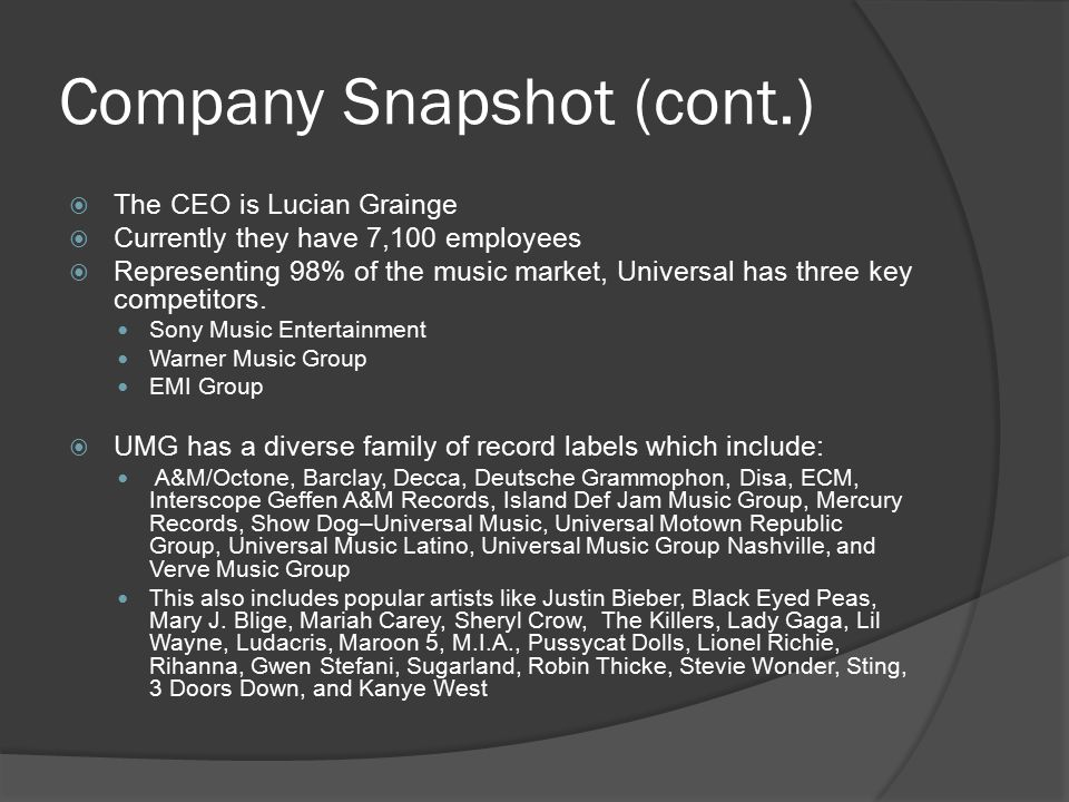 Conclusions  Business Model Different business divisions at UMG work together in great harmony throughout the whole process of publishing and eventually selling an artist's music  Generic Strategy Overall Cost Leadership  Grand Strategy Acquisitions and Mergers