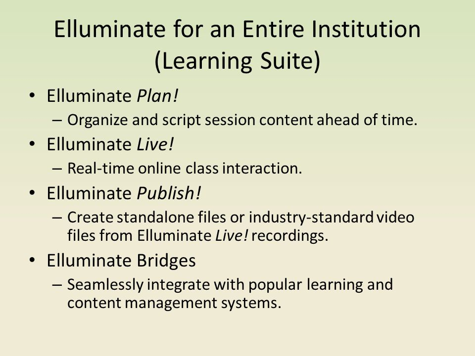 Elluminate for an Entire Institution (Learning Suite) Elluminate Plan.
