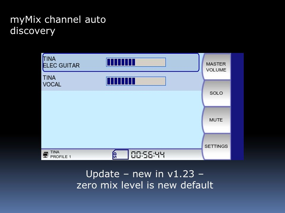 myMix channel auto discovery Update – new in v1.23 – zero mix level is new default