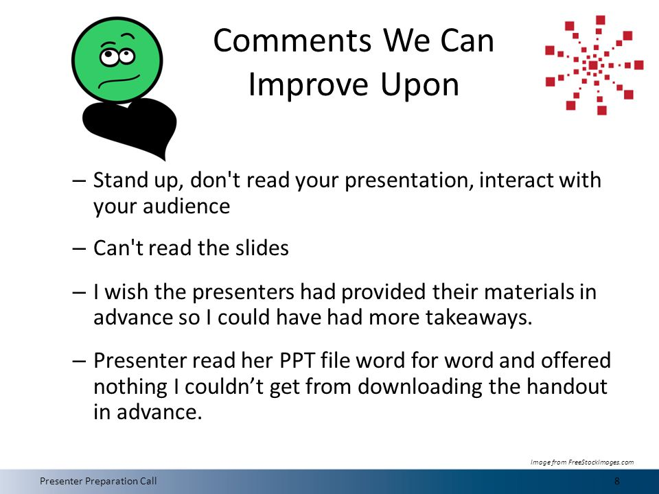 Top Negative Feedback The session description did not match the presentation.