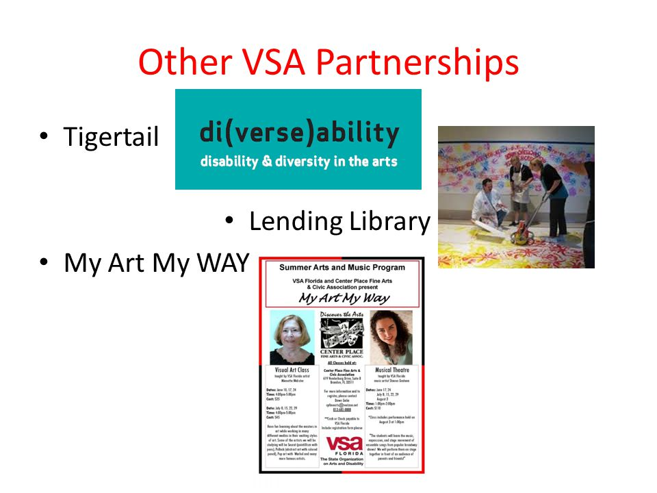 Other VSA Partnerships Tigertail Lending Library My Art My WAY