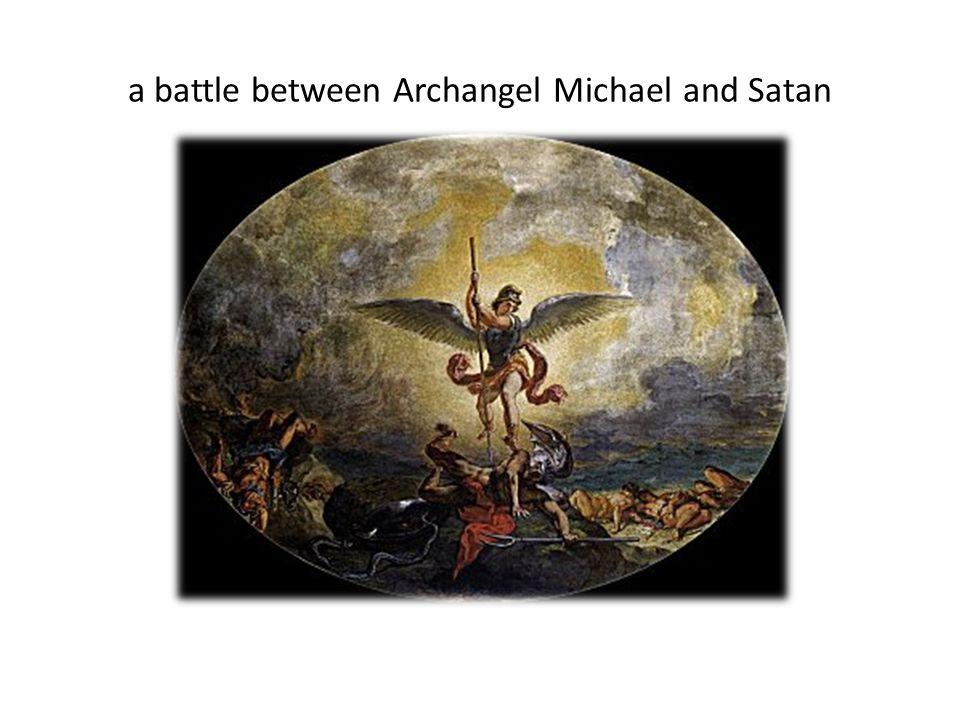 a battle between Archangel Michael and Satan