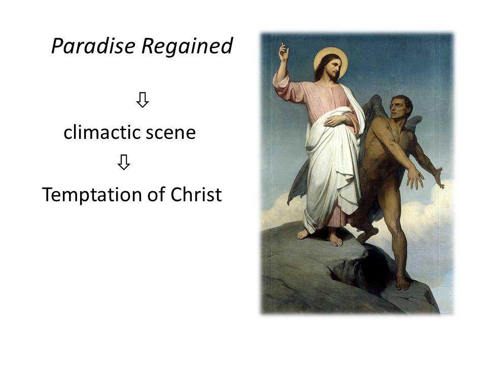 Paradise Regained  climactic scene  Temptation of Christ
