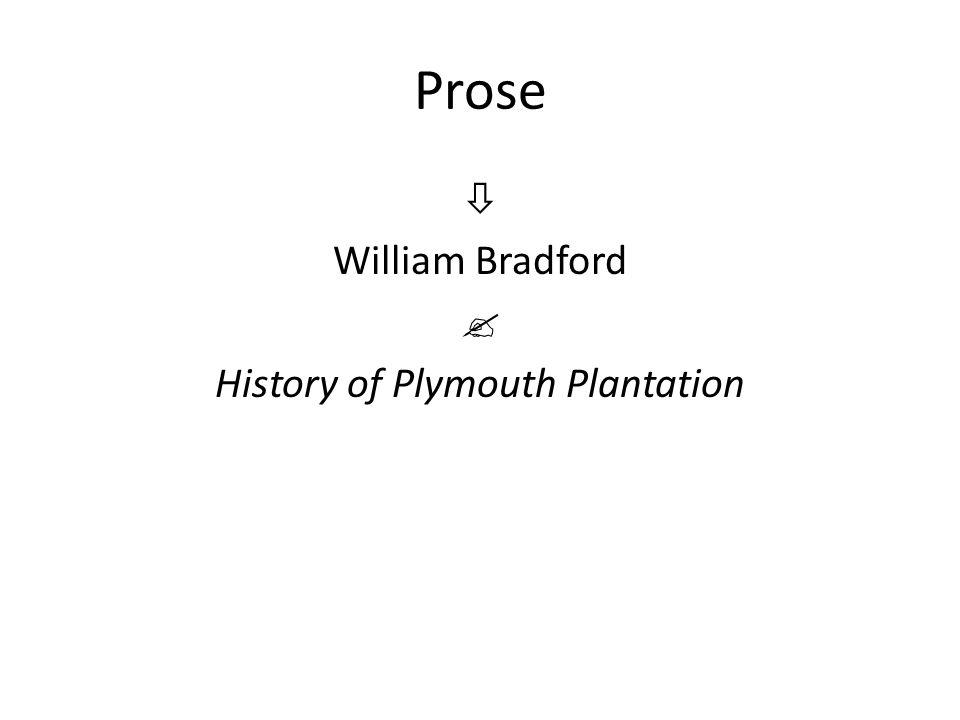 Prose  William Bradford  History of Plymouth Plantation