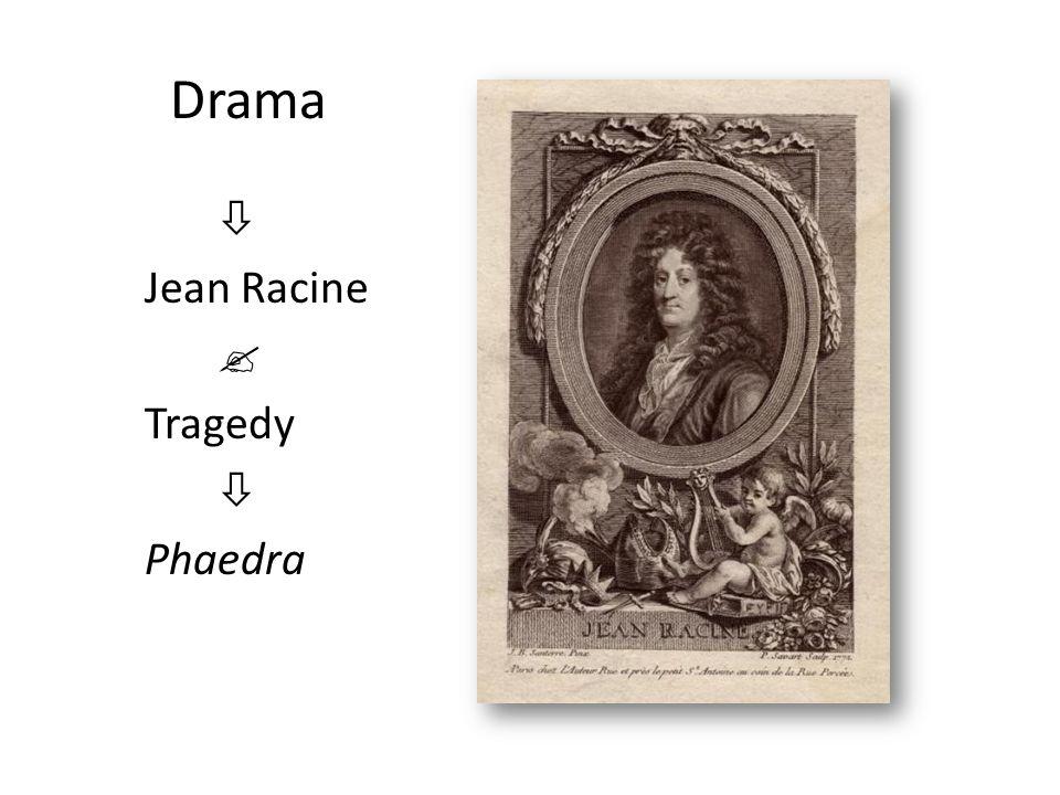Drama  Jean Racine  Tragedy  Phaedra