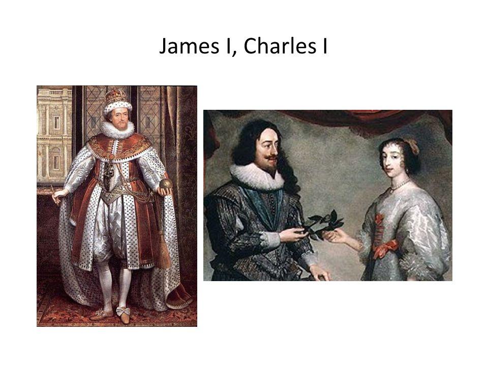 James I, Charles I