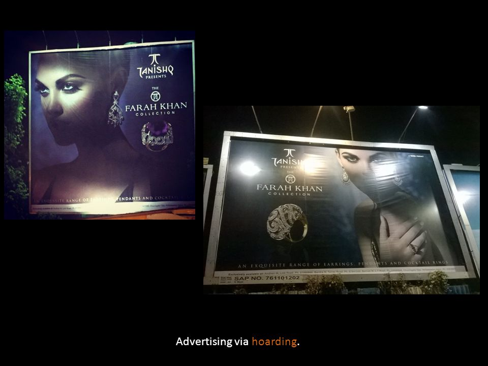 Advertising via hoarding.