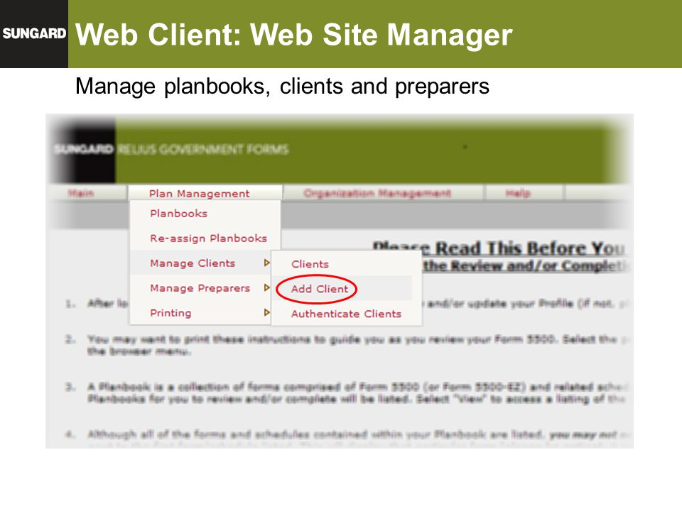 Web Client: Web Site Manager Manage planbooks, clients and preparers