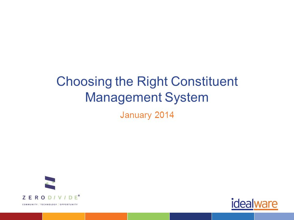 Choosing the Right Constituent Management System January 2014