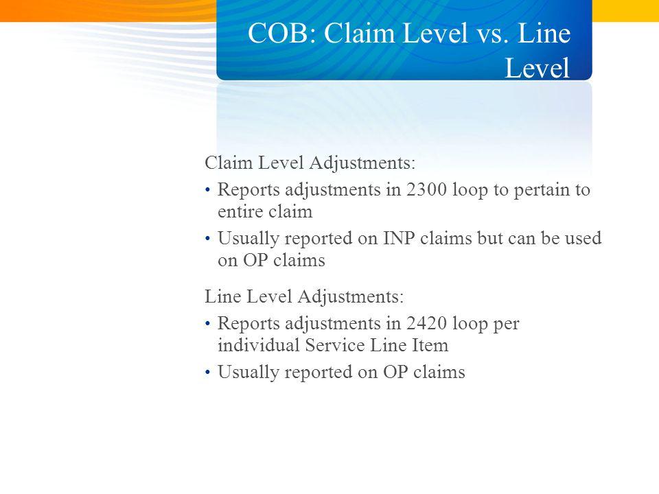 COB: Claim Level vs.