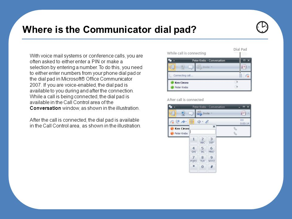 Where is the Communicator dial pad.