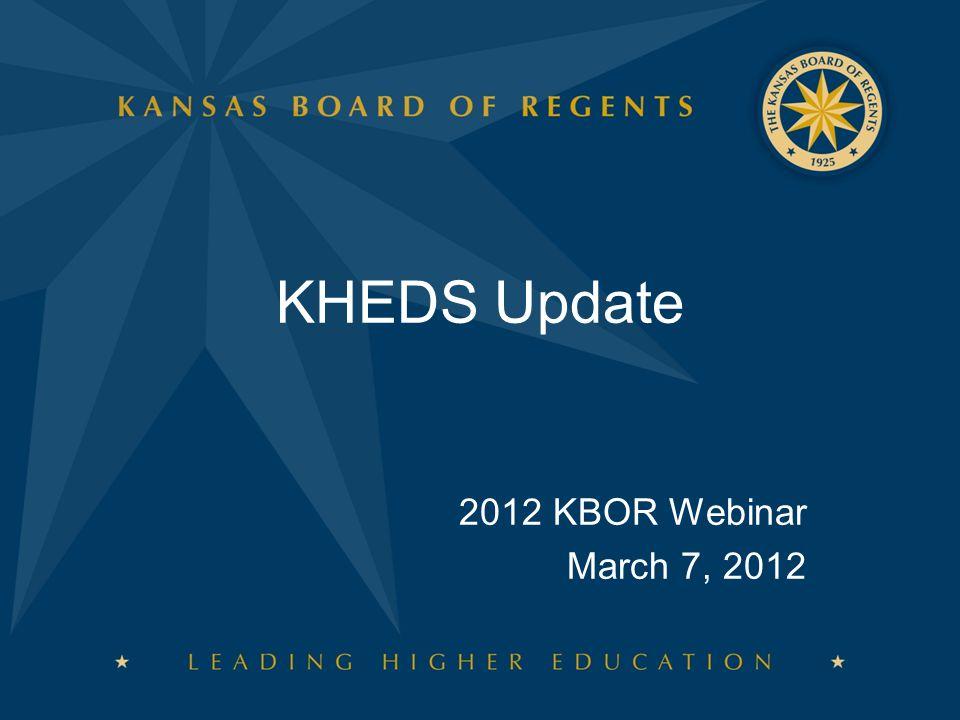 KHEDS Update 2012 KBOR Webinar March 7, 2012