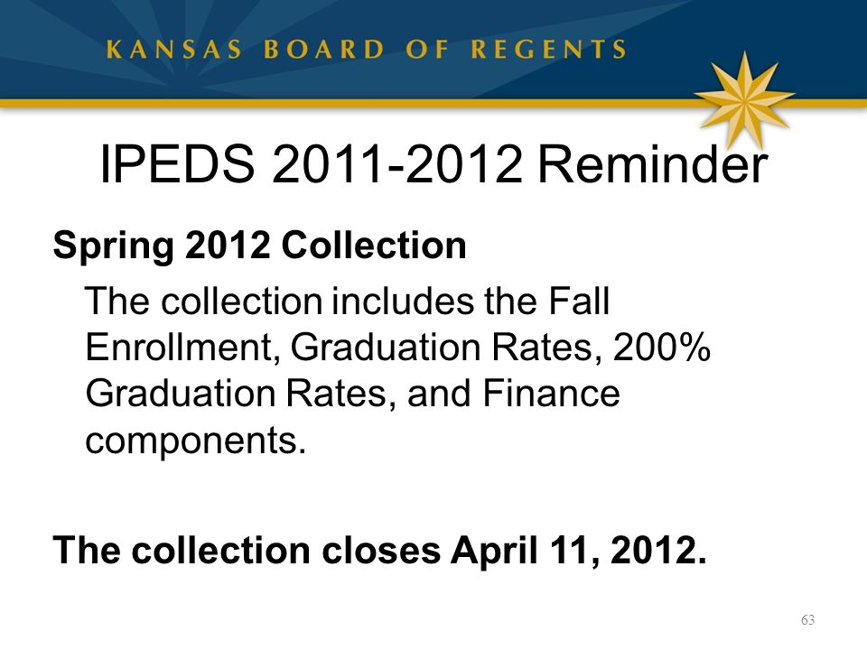 Spring 2012 Collection The collection includes the Fall Enrollment, Graduation Rates, 200% Graduation Rates, and Finance components. The collection cl