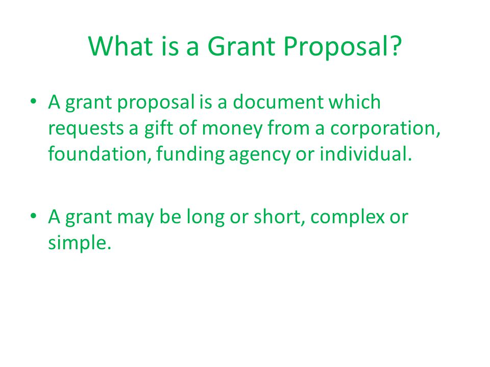 What is a Grant Proposal.
