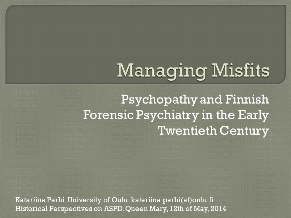 2 What was meant by psychopathy in Finnish forensic psychiatry?