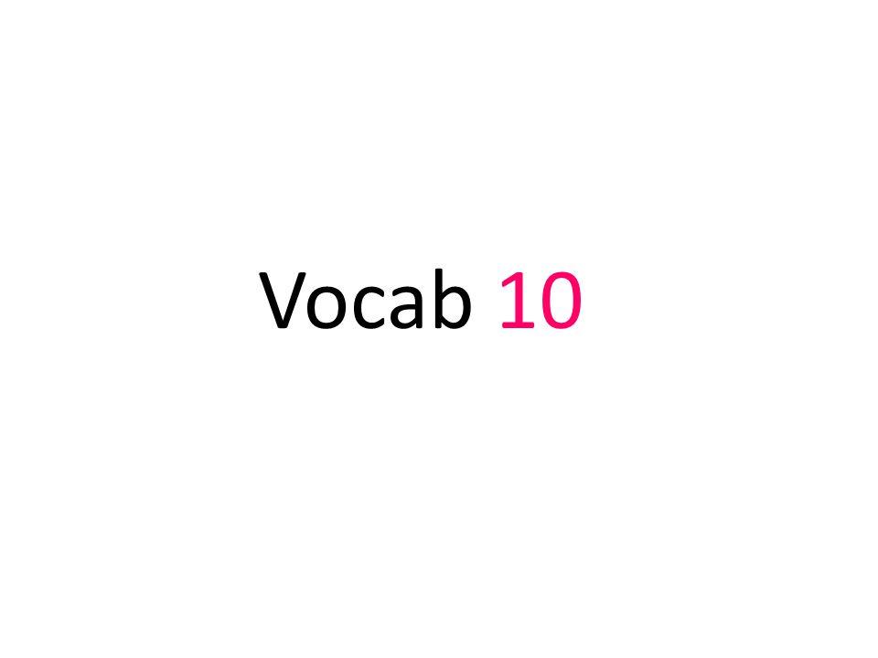 Vocab 10