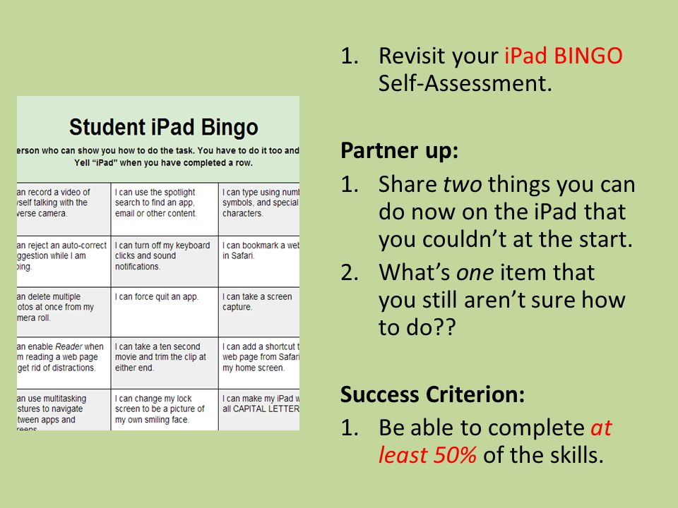 1.Revisit your iPad BINGO Self-Assessment.