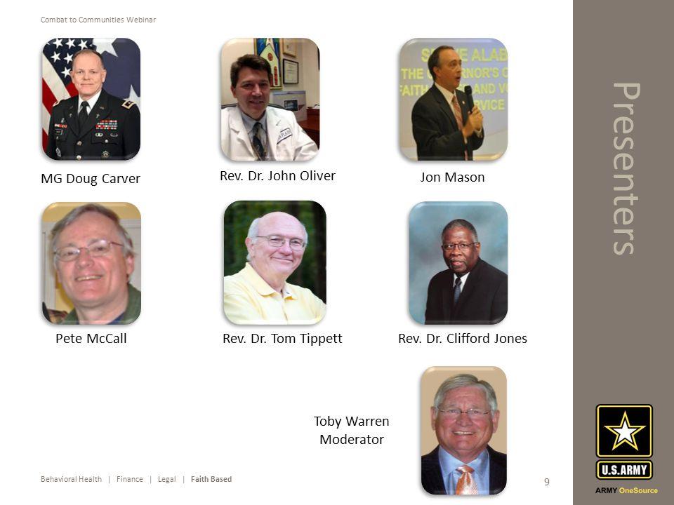 Behavioral Health | Finance | Legal | Faith Based Combat to Communities Webinar 9 Presenters Pete McCall MG Doug Carver Rev.