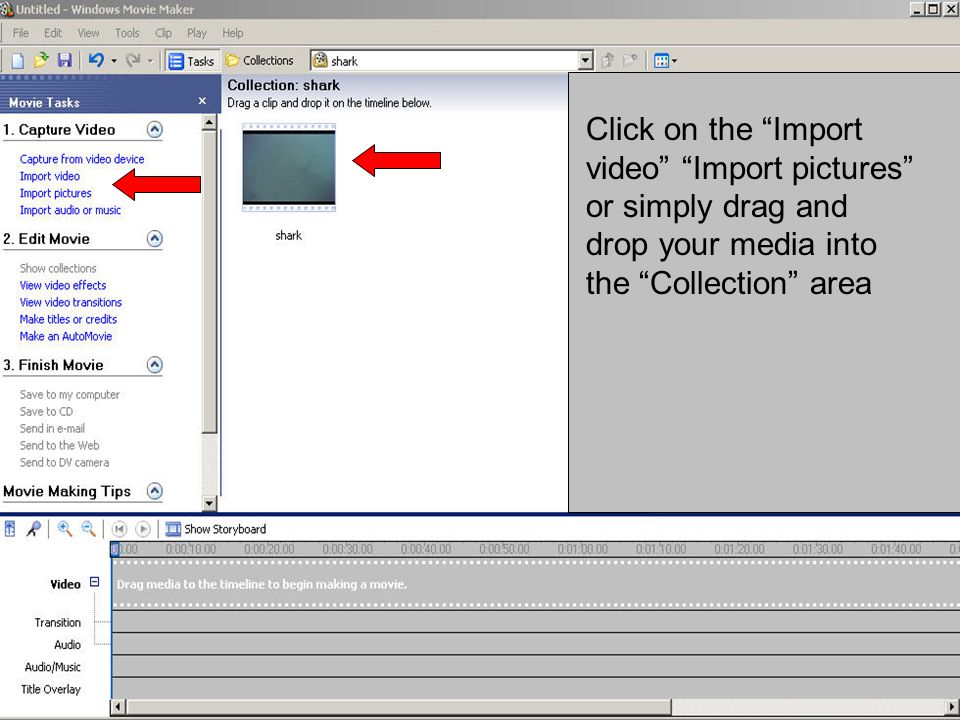 "Click on the ""Import video"" ""Import pictures"" or simply drag and drop your media into the ""Collection"" area"
